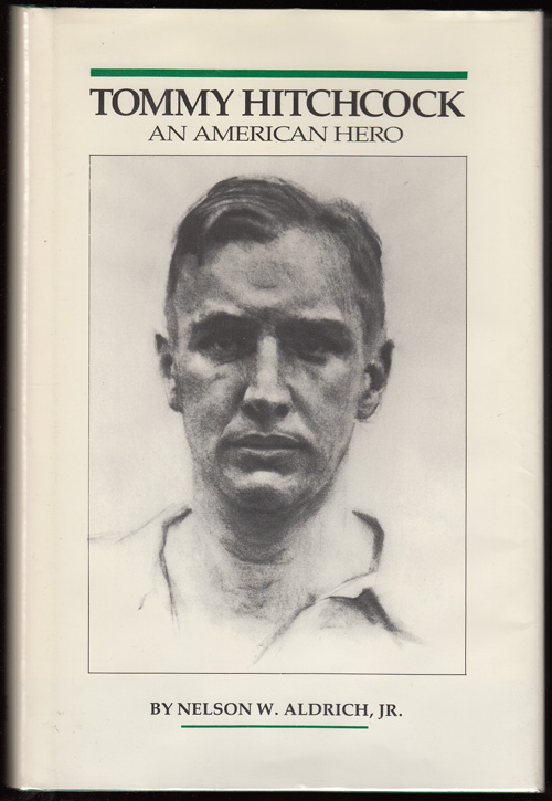 Tommy Hitchcock: An American Hero