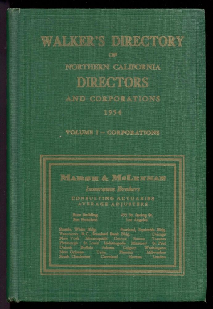 Walker's Directory of Northern California Directors and Corporations, 1954 (Volume 1 - Corporations)