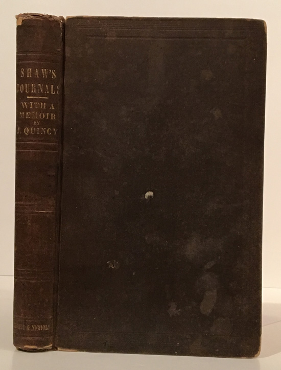 The Journals of Major Samuel Shaw, the First American Consul at Canton. With a Life of the Author by Josiah Quincy. Samuel Shaw.