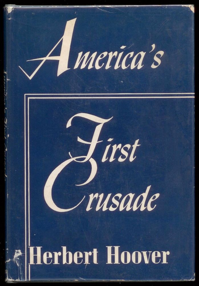 America's First Crusade (SIGNED