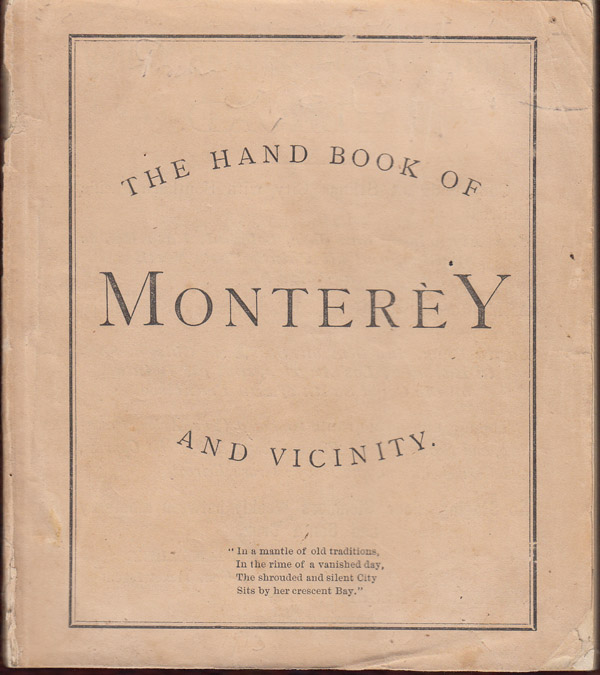 The Hand Book of Monterey and Vicinity