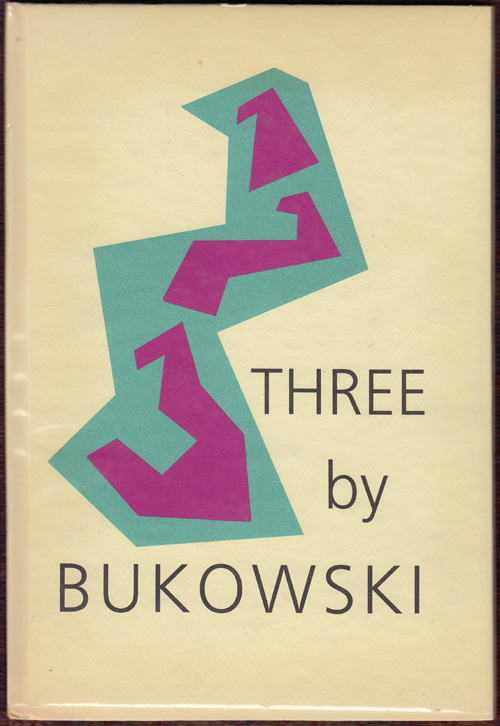 Three Poems (SIGNED). Charles Bukowski.
