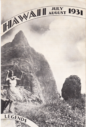 Hawaii Legends: Vol. 4, July - August 1931 (Ruth Taylor White map of Maui). George T. Armitage, Harold Coffin.