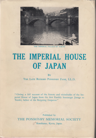 The Imperial House of Japan. Richard Ponsonby Fane.
