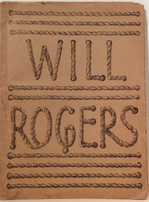 Will Rogers (SIGNED). Paul E. Corrubia, Loyd W. Rowland.