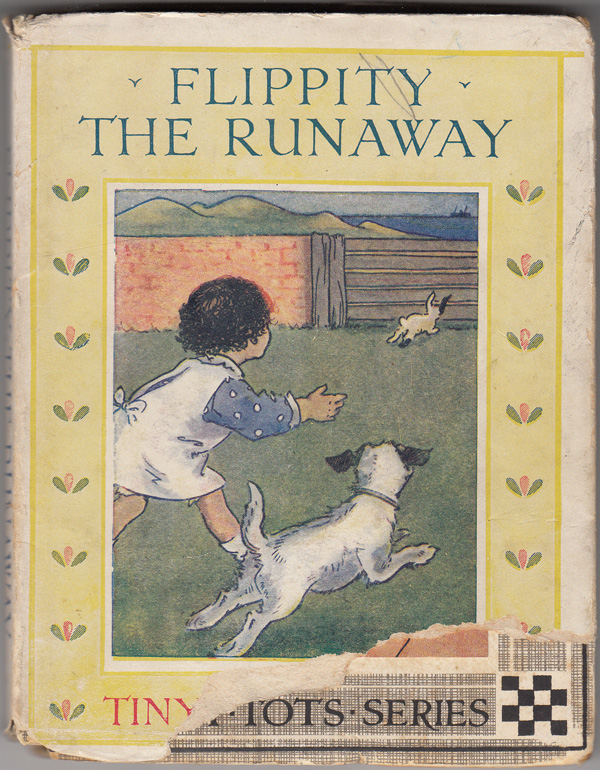 Flippity the Runaway Pictured and Related by Angusine MacGregor