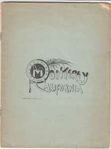 Claims of Monterey, California, For the New Soldiers' Home