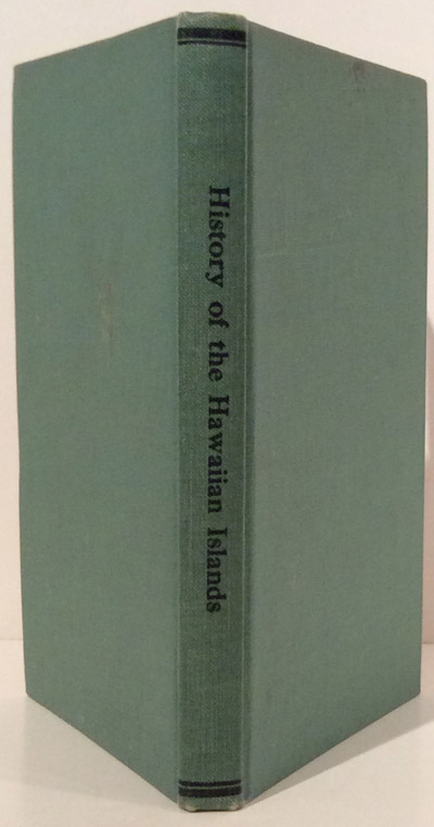 History of the Hawaiian Islands (SIGNED). Mary Virginia Winston Westbrook.