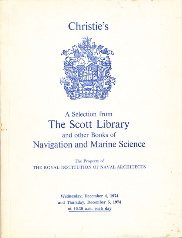 A Selection from The Scott Library and other Books of Navigation and Marine Science. Manson Christie, Woods.