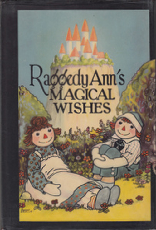 Raggedy Ann's Magical Wishes. Johnny Gruelle.