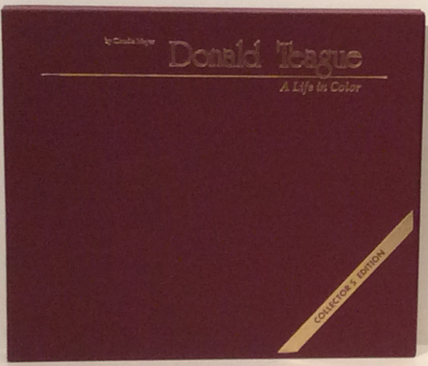 Donald Teague: A Life in Color SIGNED, 2 Volumes | Claudia Meyer | 1st