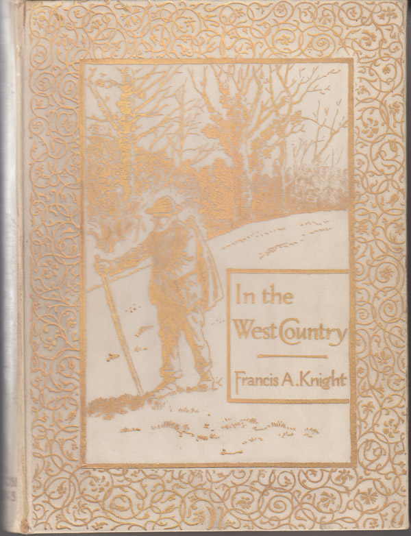 In the West Country (SIGNED). Francis A. Knight.