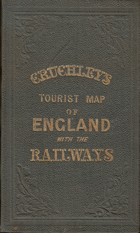 Cruchley's Travellers Companion Through England & Wales: Shewing the Railways and Stations to the Present Time. G. F. Cruchley.