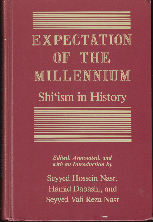 Expectation of the Millennium: Shi'ism in History