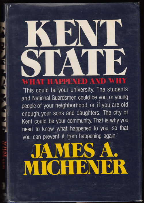 Kent State: What Happened and Why (SIGNED). James Michener.