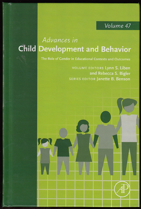 The Role of Gender in Educational Contexts and Outcomes (Advances in Child Development and Behavior Volume 47)