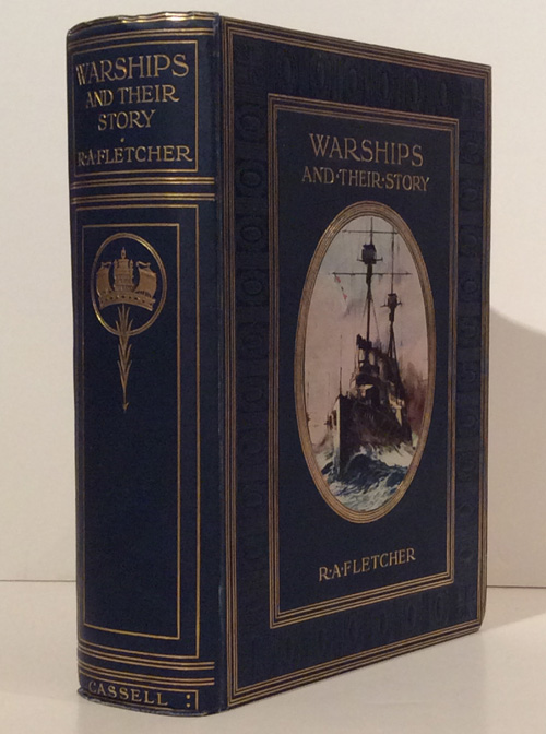 Warships and Their Story. R. A. Fletcher.