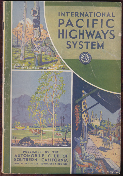 The International Pacific Highways System from the Mexican Border to Hazelton, British Columbia, Canada. Touring Bureau.