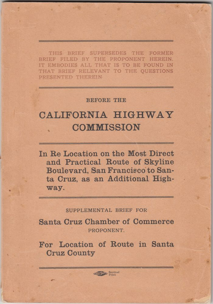 Before the California Highway Commission: In Re Location of Skyline Boulevard, San Francisco to Santa Cruz