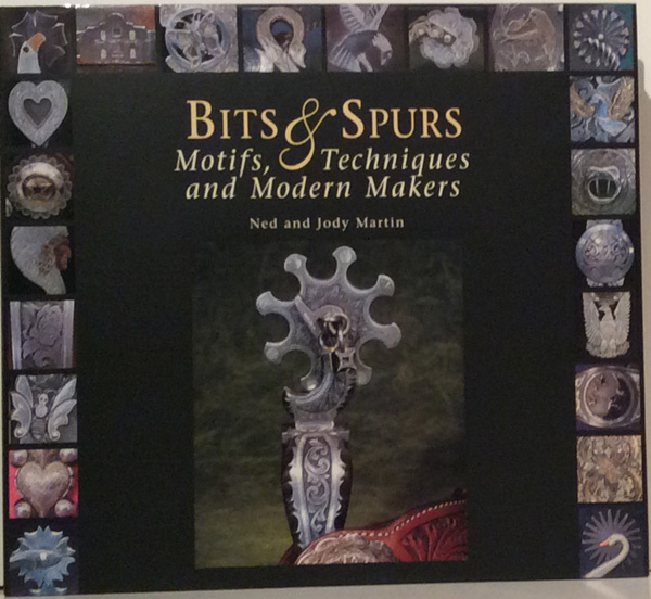 Bits & Spurs: Motifs, Techniques and Modern Makers (SIGNED