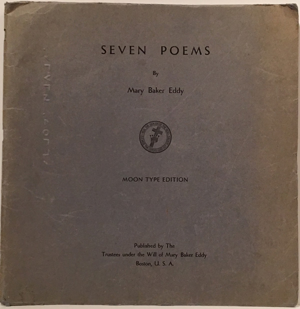 Seven Poems (Moon Type Edition). Mary Baker Eddy.