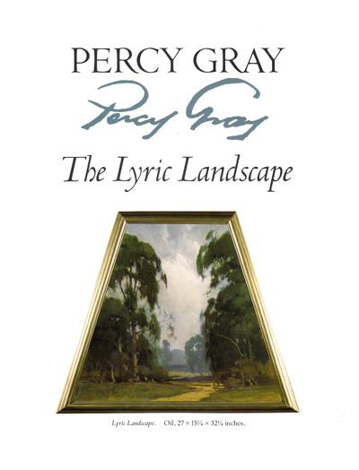 Percy Gray: The Lyric Landscape. Donald Cleland Whitton, Percy Gray.
