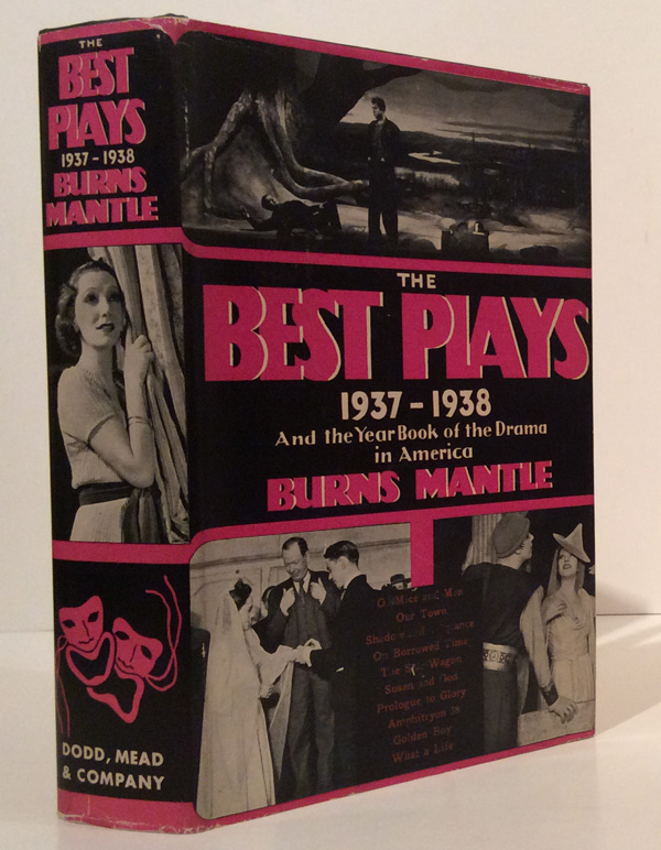 The Best Plays of 1937 - 1938 and the Year Book of the Drama in America (SIGNED by John Steinbeck). Burns Mantle, John Steinbeck.