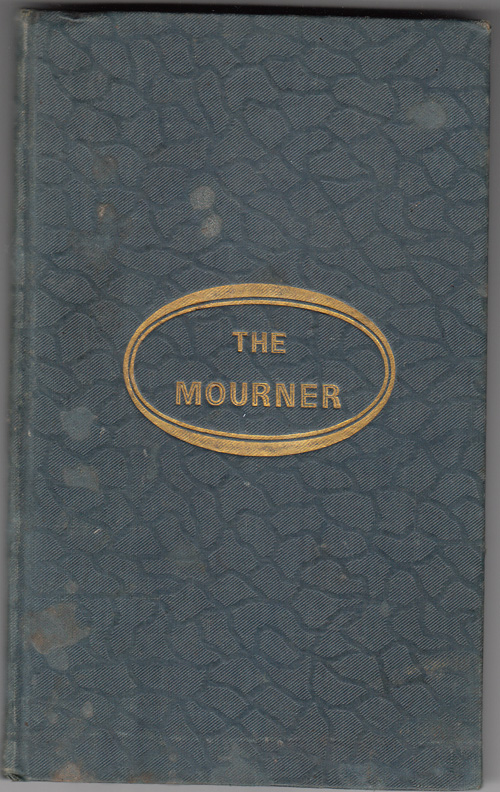 The Mourner: or the Afflicted Relieved