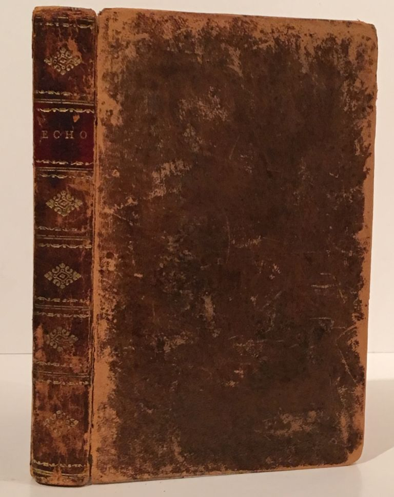 The Echo; and other poems. Richard Alsop, Theodore Dwight.