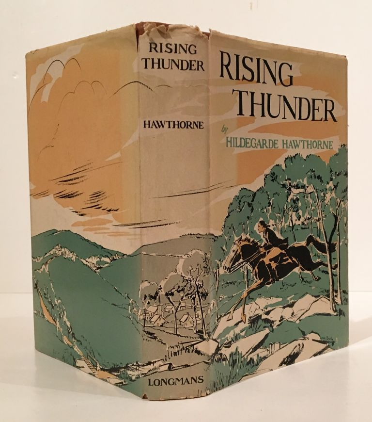 Rising Thunder: The Story of Jack Jouett of Virginia (INSCRIBED by the author). Hildegarde Hawthorne.