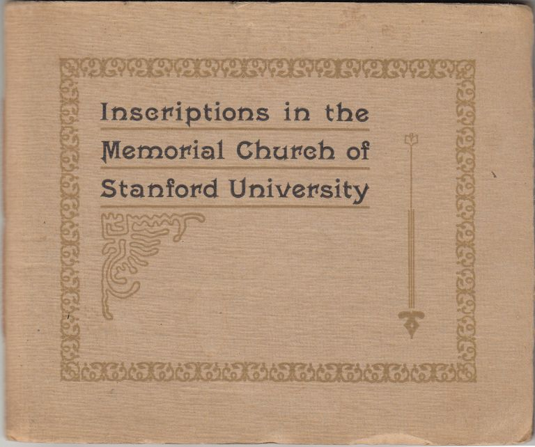 Inscriptions in the Memorial Church of Stanford University. Stanford University, Jane Stanford.