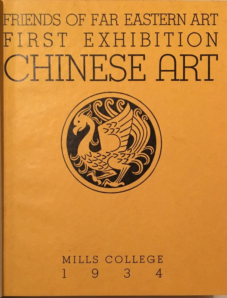 Friends of Far Eastern Art (First, Second & Third Exhibitions) and Early Chinese Pottery. Authors.