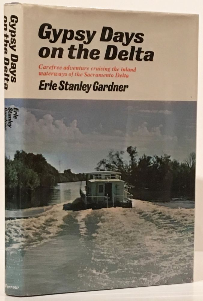Gypsy Days on the Delta: Carefree Adventures Cruising the Inland Waterways of the Sacramento Delta (INSCRIBED)