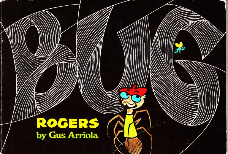 Bug Rogers (INSCRIBED, with original photograph). Gus Arriola.