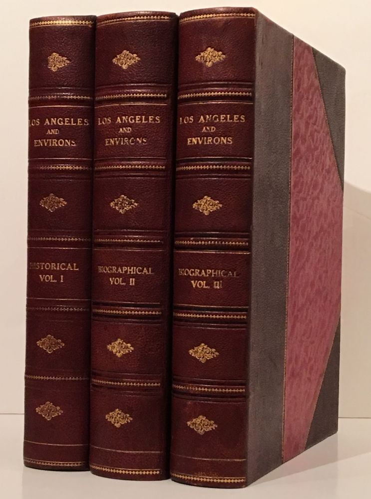 A History of California and an Extended History of Los Angeles and Environs (3 volumes). J. M. Guinn.