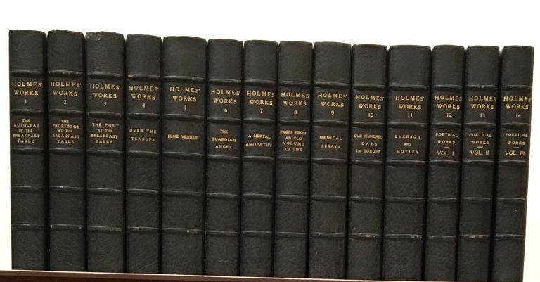 The Writings of Oliver Wendell Holmes (14 volumes). Oliver Wendell Holmes.