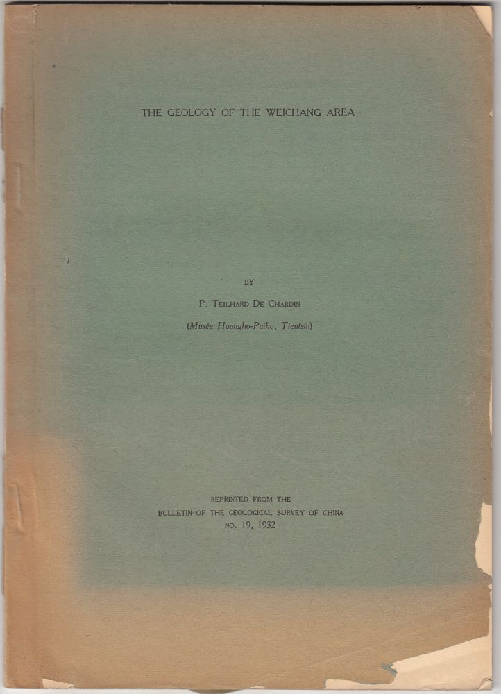 The Geology of the Weichang Area. Pierre Teilhard de Chardin.