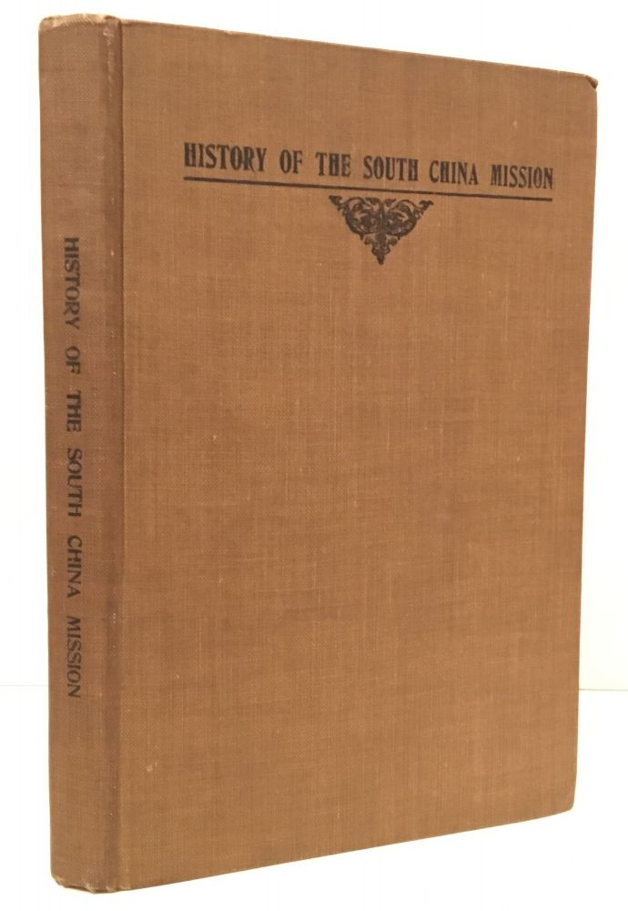 History of the South China Mission of the American Presbyterian Church, 1845-1920. Harriet N. Noyes.