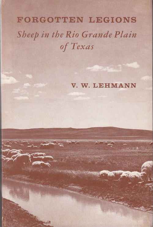 Forgotten Legions: Sheep in the Rio Grande Plain of Texas