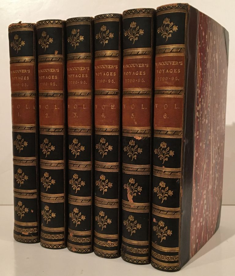 A Voyage of Discovery to the North Pacific Ocean, and Round the World (6 Volumes). Captain George Vancouver.