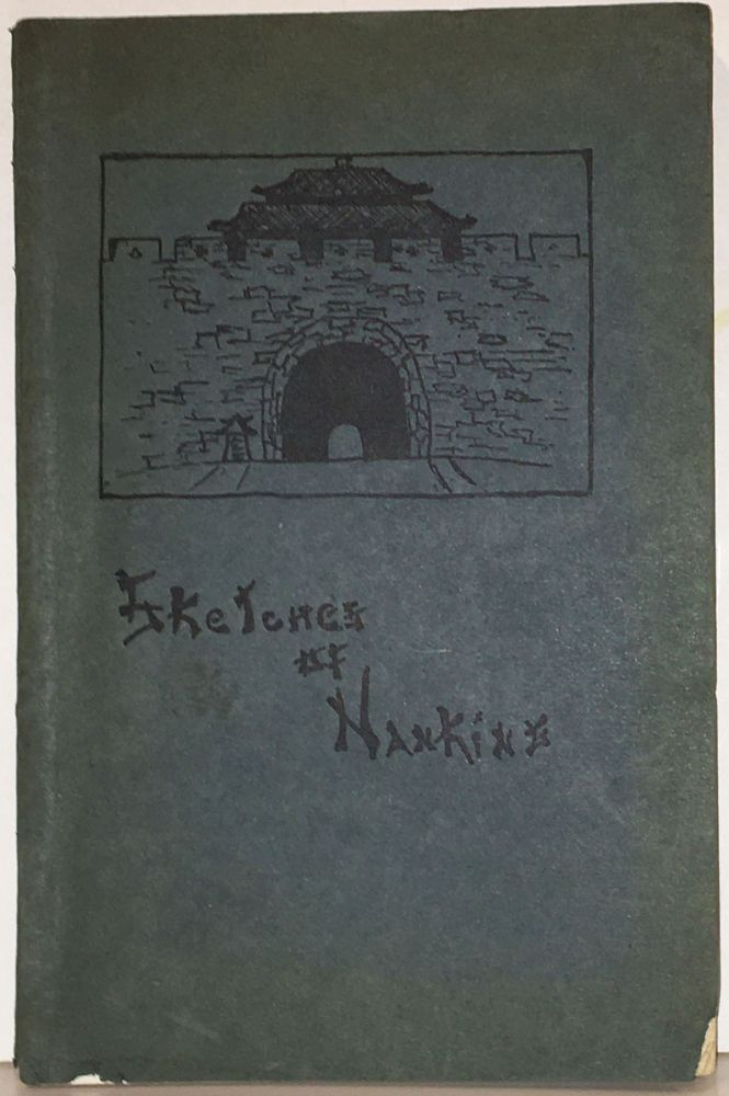 Sketches of Nanking: Papers of the Literary Department of the Nanking Woman's Club