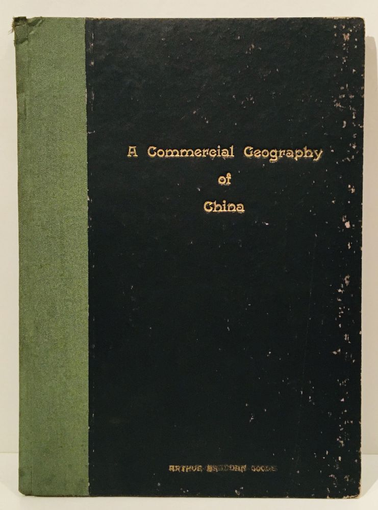 A Commercial Geography of China for Middle Schools (INSCRIBED). Arthur Bradden Coole.