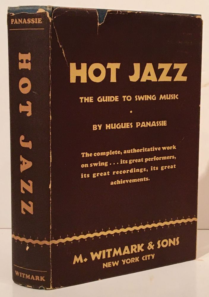 Hot Jazz: The Guide To Swing Music. Hugues Panassie.