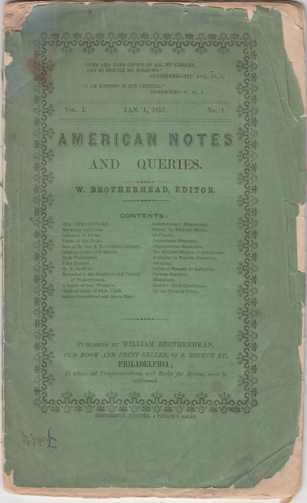 American Notes and Queries Vol. 1, No. 1 (Jan. 1, 1857). William Brotherhead.