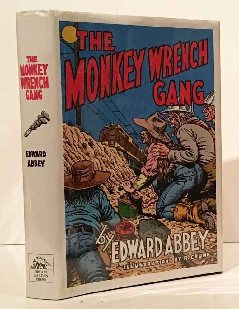 The Monkey Wrench Gang (SIGNED by Abbey). Edward Abbey, R. Crumb.