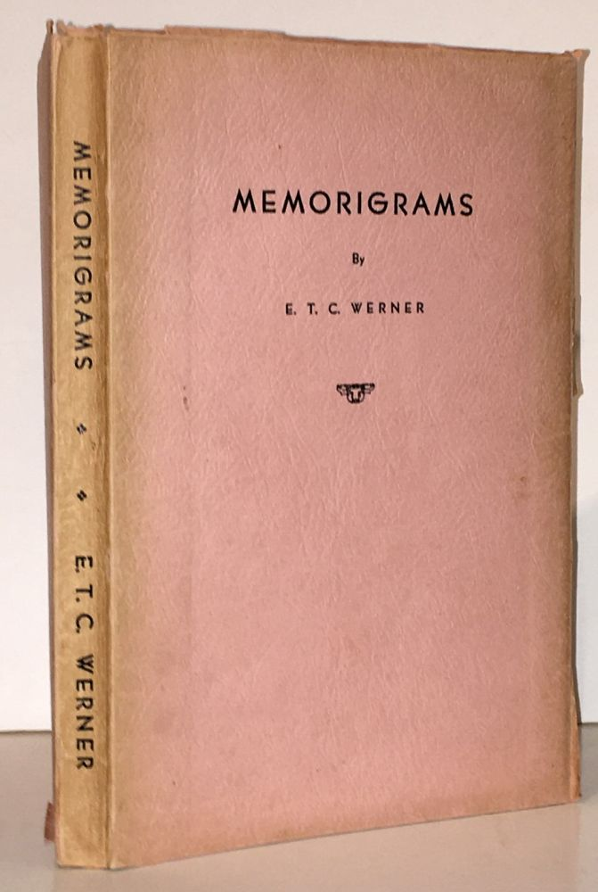 Memorigrams. E. T. C. Werner, Edward Theodore Chalmers.