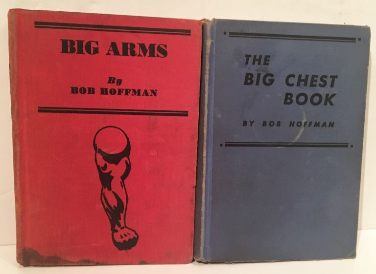 Big Arms [together with] The Big Chest Book (2 volumes). Bob Hoffman.