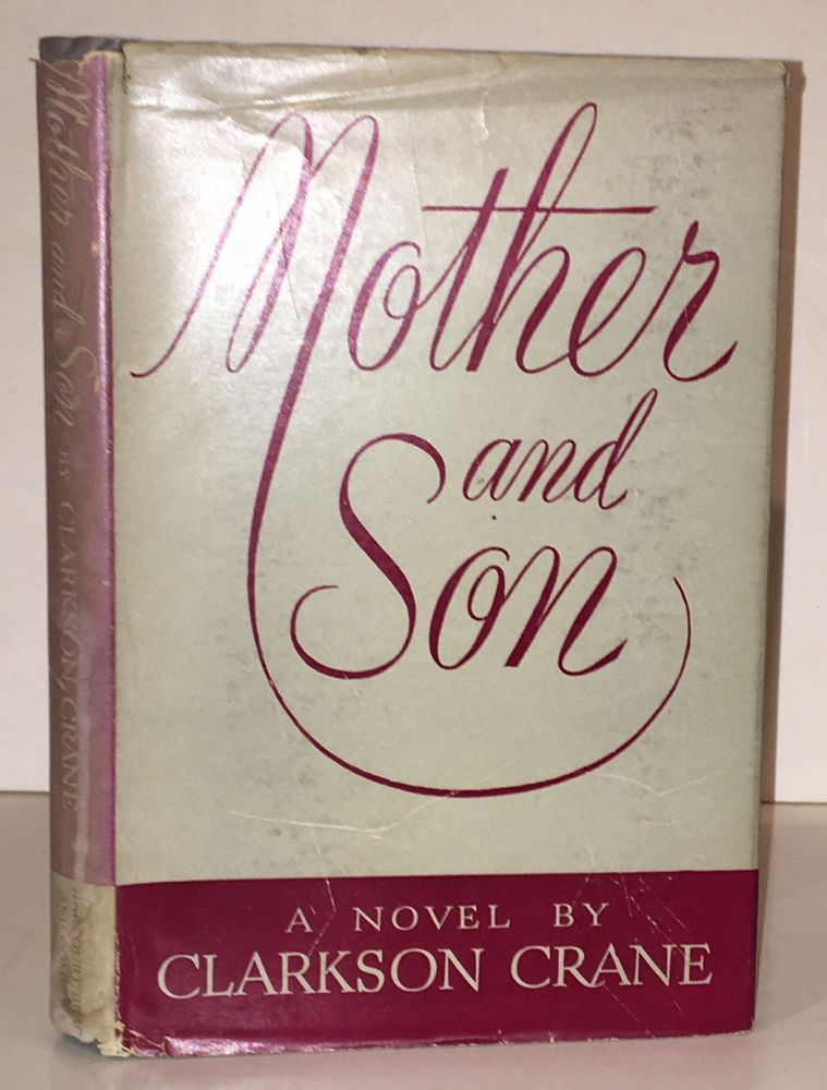 Mother and Son (INSCRIBED). Clarkson Crane.