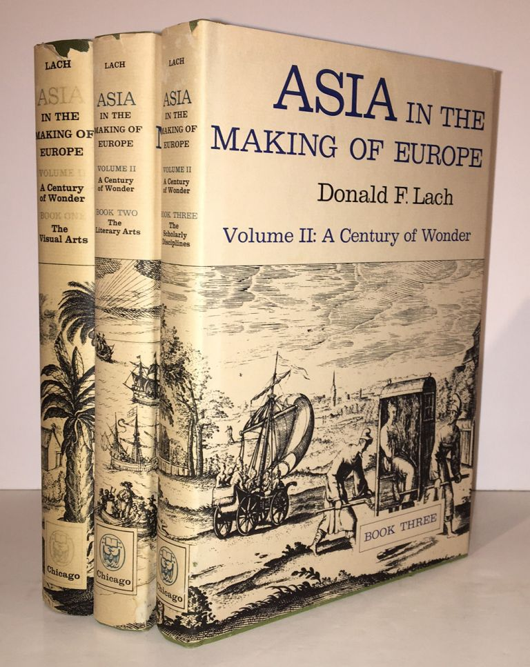 Asia in the Making of Europe Volume II: A Century of Wonder (Complete in 3 volumes). Donald F. Lach.