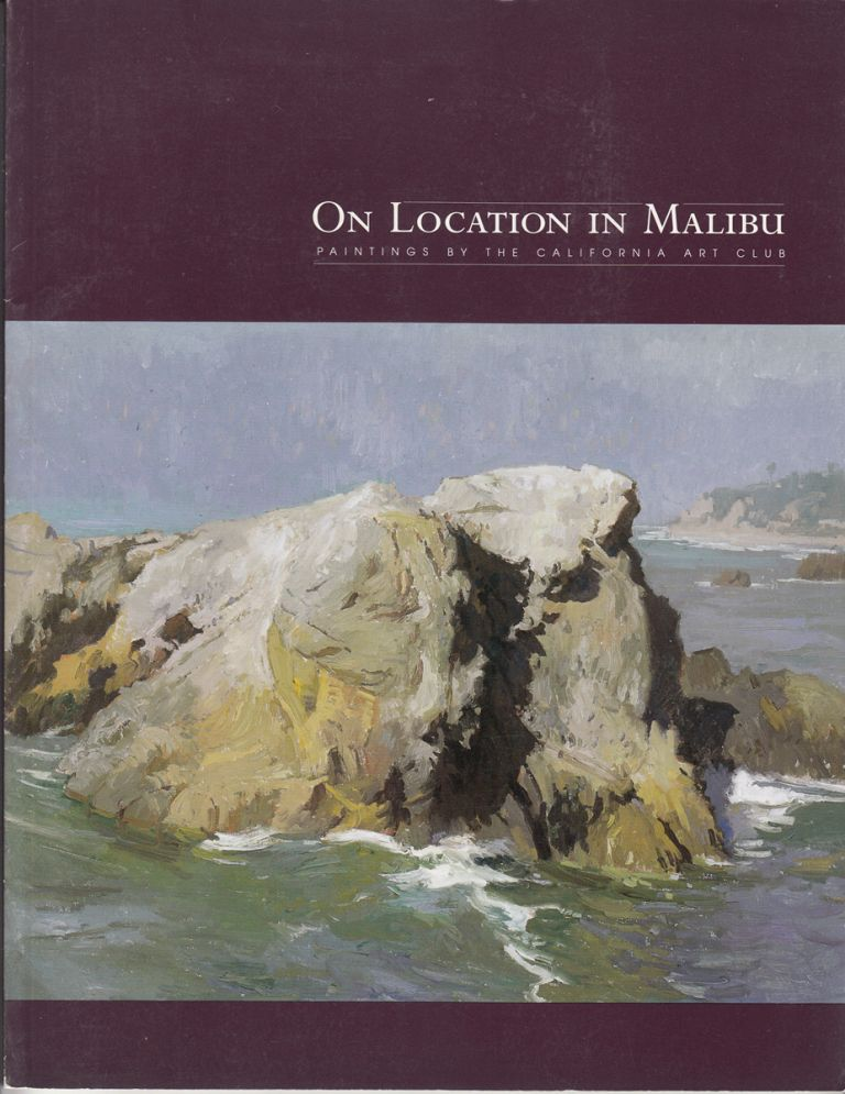 On Location In Malibu: Paintings By The California Art Club
